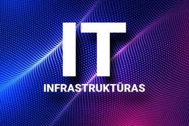 IT infrastruktūras